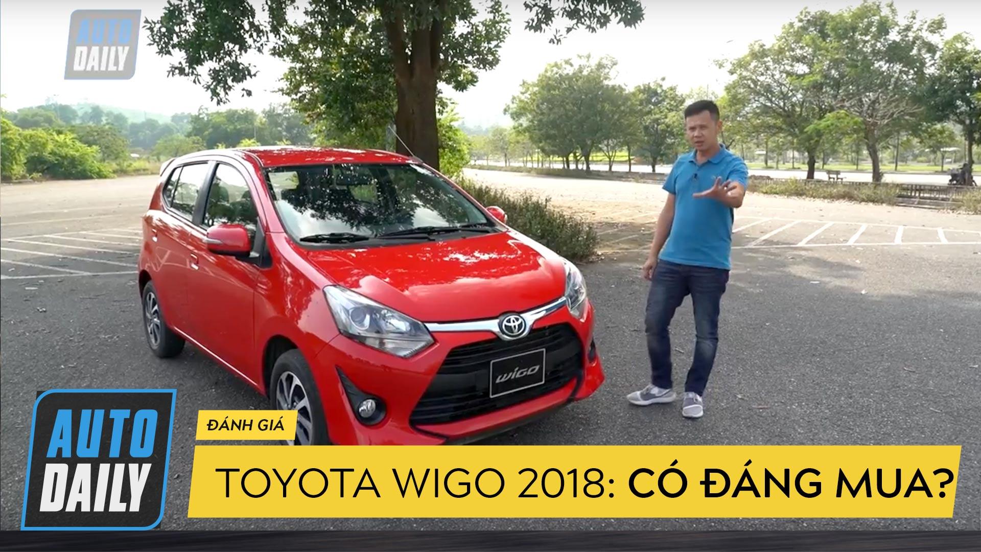 Toyota Wigo 2018 giá 405 triệu đồng có đáng mua?