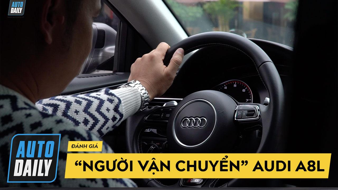 Đánh giá xe Audi A8L sau 8 năm sử dụng