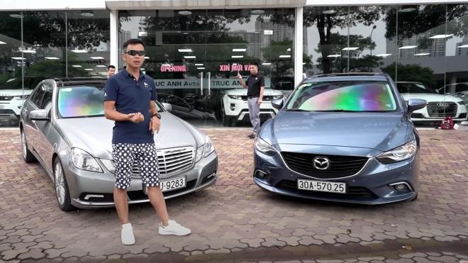 600 triệu, chọn Mercedes E300 10 năm hay Mazda6 5 năm?