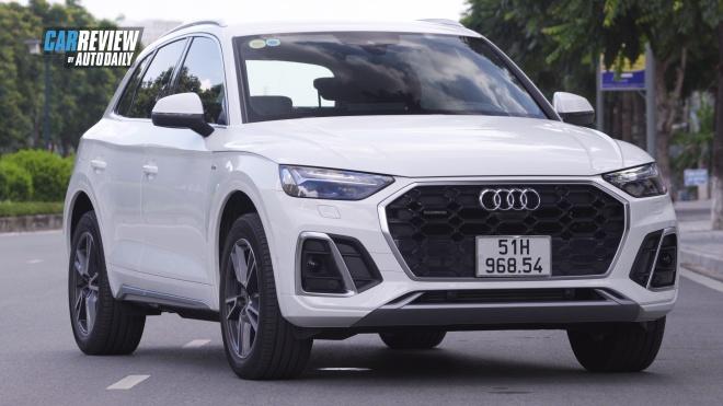Audi Q5 2021 - Trải nghiệm thực tế từ A-Z