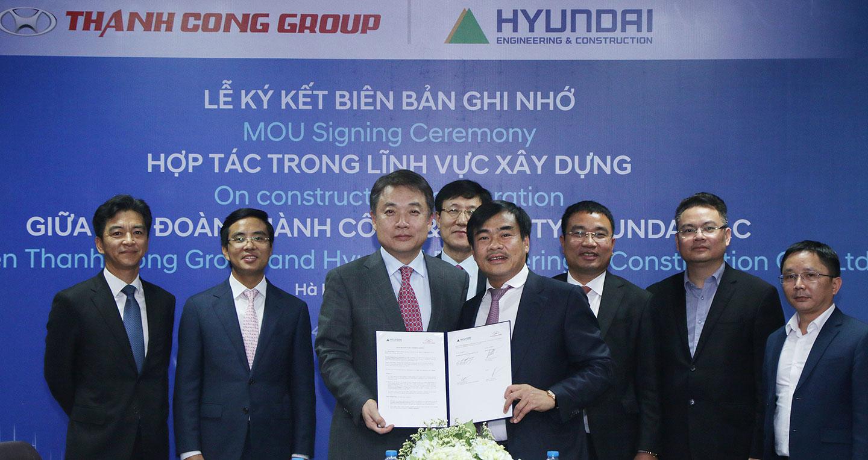 Tập đoàn Thành Công bắt tay Hyundai E&C lấn sân sang lĩnh vực xây dựng